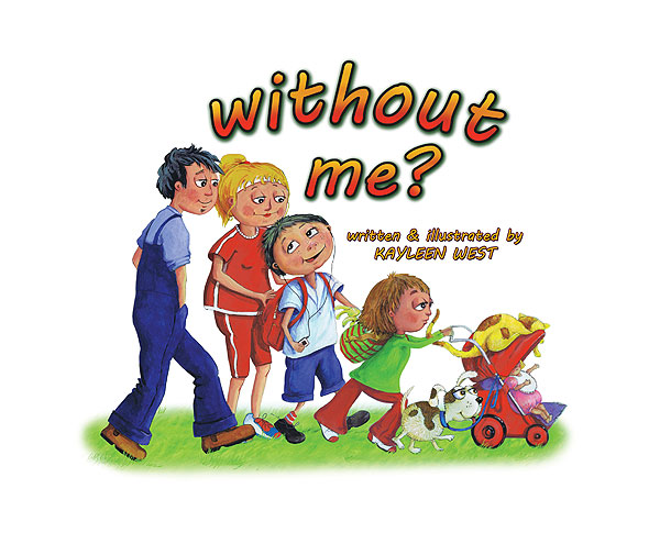 Inside title page from the children's picture book: Without Me