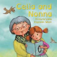 Celia and Nonna. Picture books about grandparent and child.