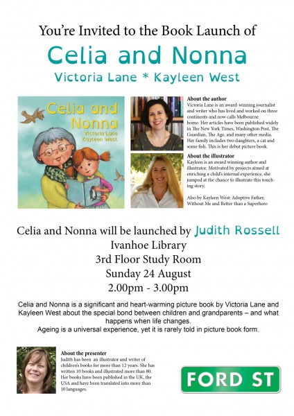Author and Illustrator Judith Rossell will be launching my newest book Celia and Nonna. You are all invited to join us.