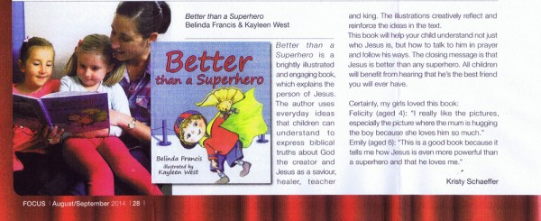 Focus Magazine, the Queensland Anglican church magazine reviews children's picture book, Better Than A Superhero.